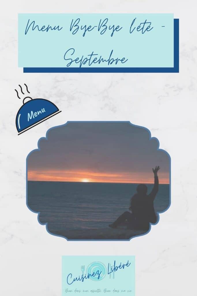 Menu Bye-Bye été Septembre