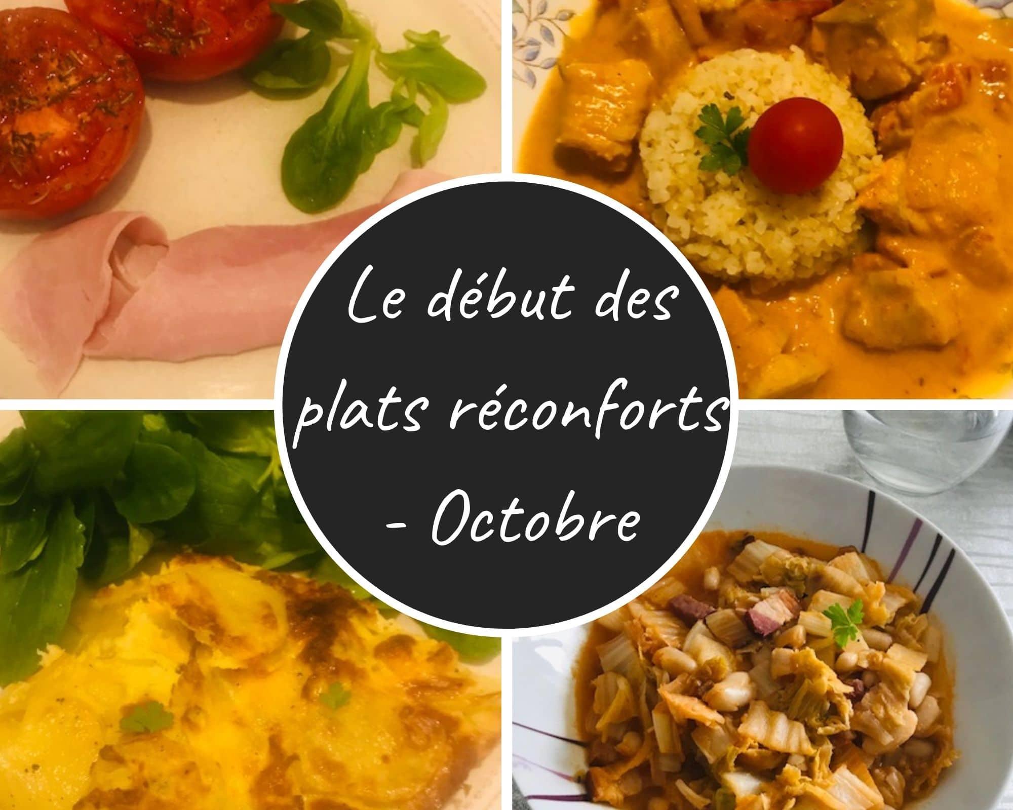 Menu le début des plats réconforts – Octobre
