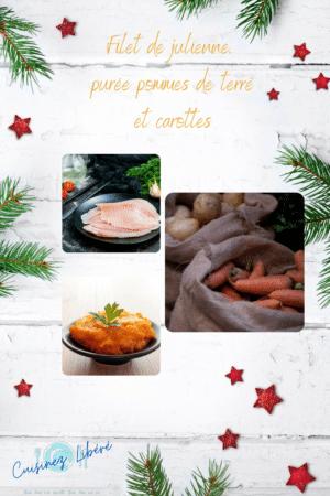 Filet de julienne, purée pommes de terre/carottes