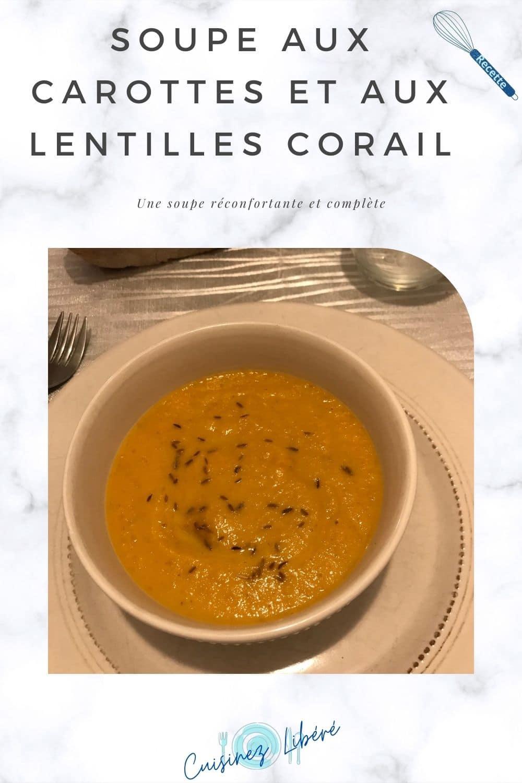 Soupe aux carottes et aux lentilles corail