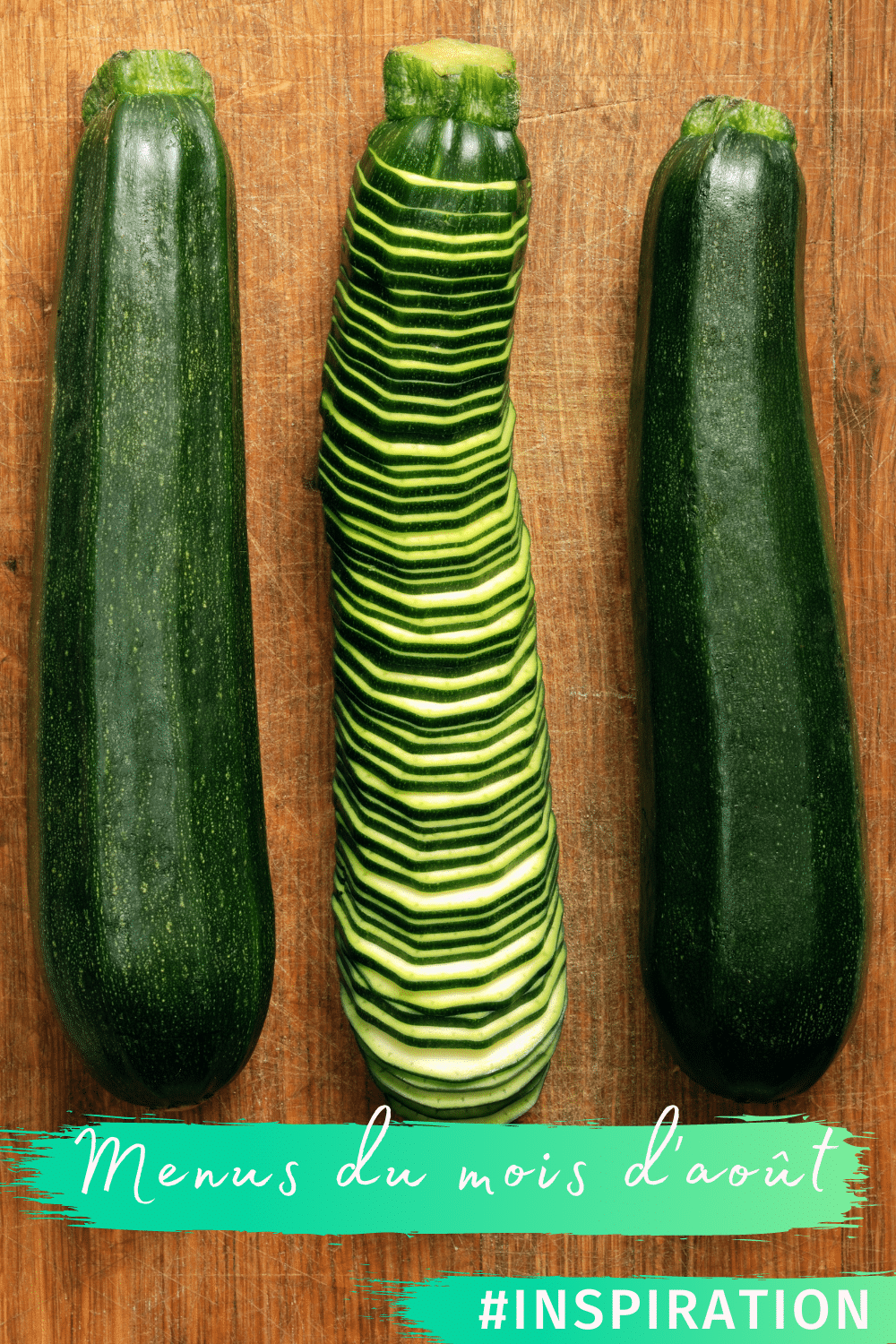 Inspiration courgettes